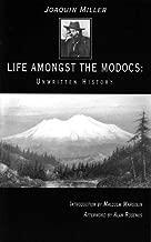 Life Amongst the Modocs: Unwritten History