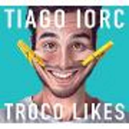 Tiago Iorc - Troco Likes [CD]