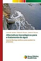 Alternativas tecnológicas para o tratamento da água