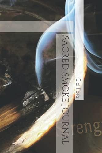Sacred Smoke Journal