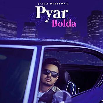 Pyar Bolda (feat. Gur Sidhu)