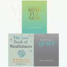 The Little Books Mindfulness 3 Books Bundle Collection (The Little Book of Mindfulness, The Little Book of Mindfulness [Flexibound], The Little Book of Quiet (The Little Books))