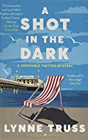 A Shot in the Dark: A Constable Twitten Mystery 1