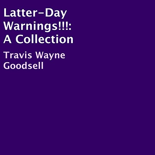 Latter-Day Warnings!!! audiobook cover art