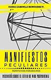 Manifiestos Peculiares: Rompiendo Paradigmas | Ingeniería sobre el estilo de vida post...