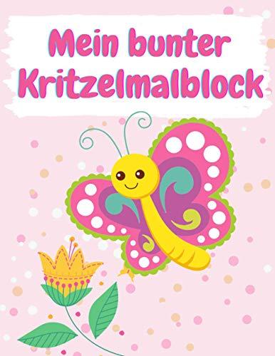 Mein bunter Kritzelmalblock Schmetterling: A4, blanko, 76 Blatt (152 Seiten) | Kritzelmalbuch ab 1 Jahr; Malblock für Kleinkinder, Kindergartenkinder ... Skizzenbuch, Skizzenblock zum Kritzeln)