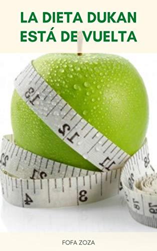 La Dieta Dukan Está De Vuelta : ¿Qué Se Puede Comer En Un Plan De Comidas De Dieta Dukan? - Plan De Comidas De Fase De Crucero De Dieta Dukan - Libro De Dieta Dukan