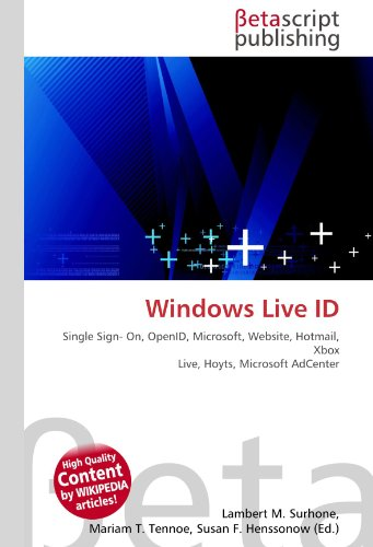 Windows Live ID: Single Sign- On, OpenID, Microsoft, Website, Hotmail, Xbox Live, Hoyts, Microsoft AdCenter