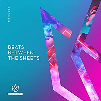 Beats Between The Sheets