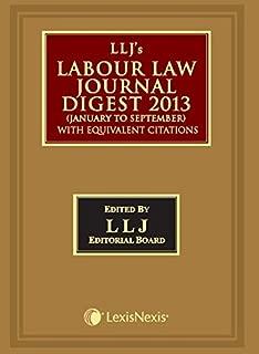 Llj's Labour Law Journal Digest 2013