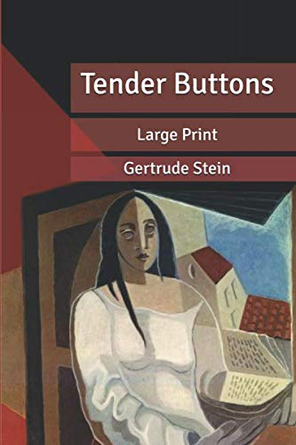 Tender Buttons: Large Print