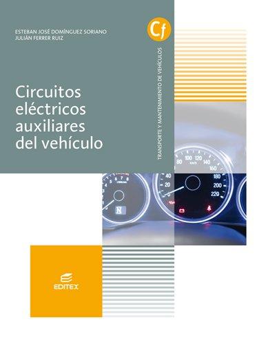 Circuitos eléctricos auxiliares del vehículo (Ciclos