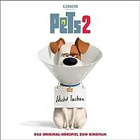Pets 2. Das Original-Hörspiel zum Kinofilm Hörbuch
