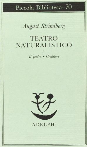 Teatro naturalistico: 1