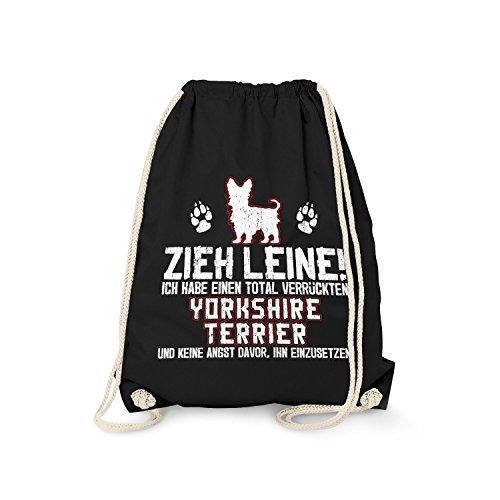Fashionalarm Turnbeutel - Zieh Leine - verrückter Yorkshire Terrier | Fun Rucksack mit Spruch als Geschenk Idee Rasse Hunde Besitzer Züchter, Farbe:schwarz