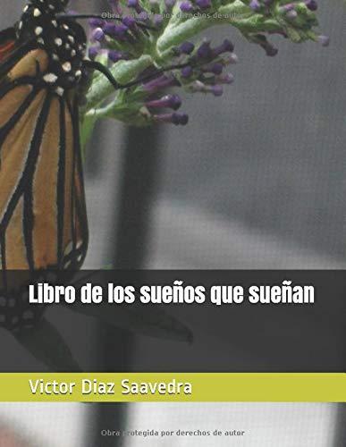 Libro de los sueños que sueñan (Numero tres) (Spanish Edition)