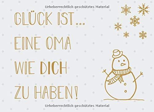 Glück ist… eine Oma wie dich zu haben: Adventskalender – Gutscheinbuch mit 24 Gutscheinen zum selbst ausfüllen, Geschenk für die Oma zum Advent