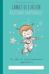 Carnet de Liaison Assistante Maternelle - cahier d