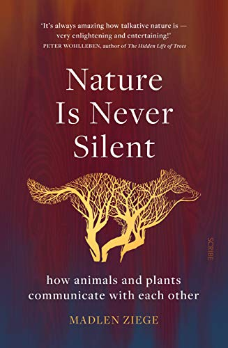 Nature Is Never Silent (English Edition)