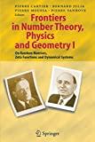 Frontiers in Number Theory, Physics, and Geometry I: On Random Matrices, Zeta Functions, and Dynamical Systems