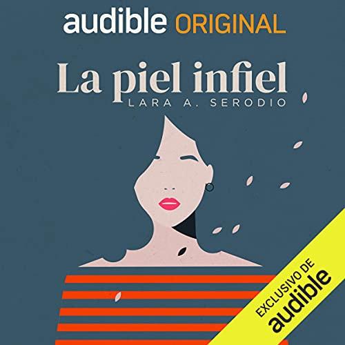 Diseño de la portada del título La piel infiel