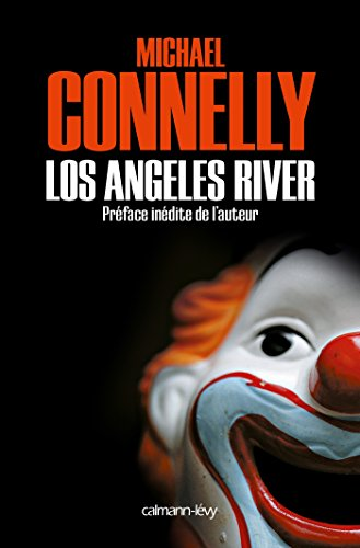 Los Angeles River (Harry Bosch t. 10)