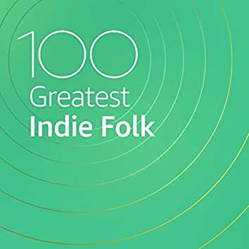 100 Greatest Indie Folk