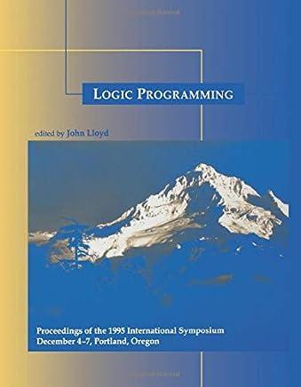 Logic Programming: Proceedings of the 1995 International Symposium