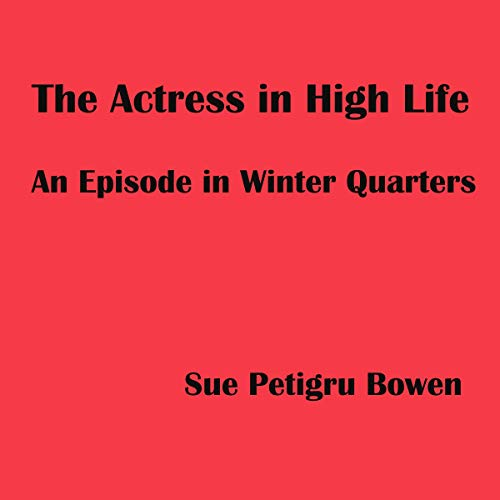 Couverture de The Actress in High Life