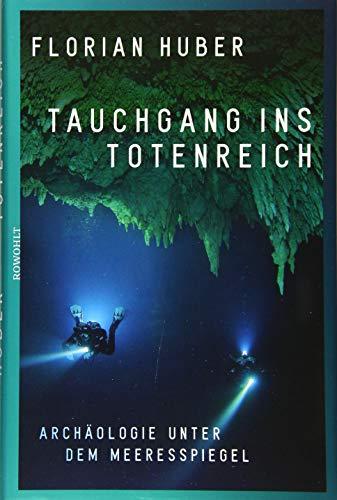 Tauchgang ins Totenreich: Archäologie unter dem Meeresspiegel