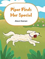 Piper Finds Her Special