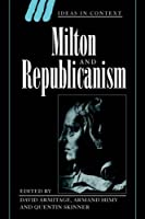Milton and Republicanism (Ideas in Context) by Unknown(1998-10-28)