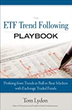The ETF Trend Following Playbook: Profiting from Trends in Bull or Bear Markets with Exchange Traded Funds (paperback)