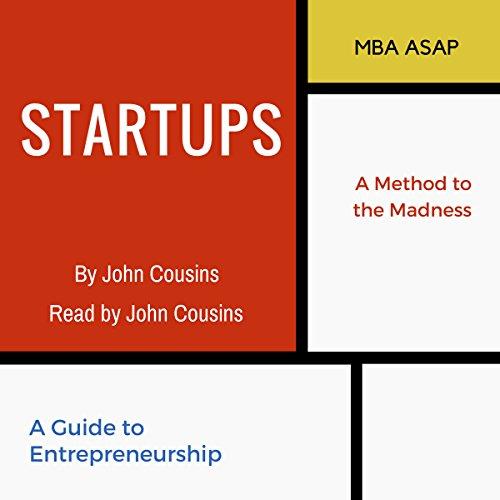 Startups: A Guide to Entrepreneurship audiobook cover art