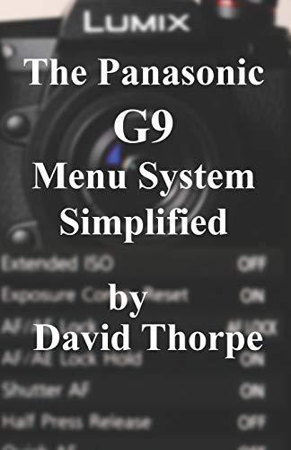 Price comparison product image The Panasonic G9 Menu System Simplified