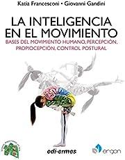 La Inteligencia en El Movimiento