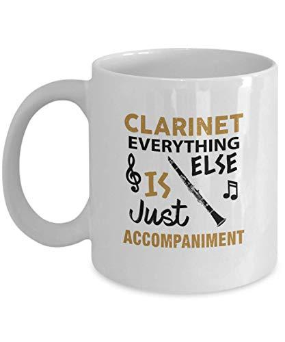 Taza de café con diseño de clarinete, divertido regalo para clarinete jugador clarinete todo lo demás es solo acompañamiento profesor de música