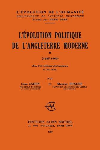 L'Evolution politique de l'Angleterre moderne, 1485-1660 (French Edition)