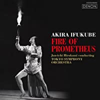 Fire of Prometheus by Jun-Ichi Hirokami (2014-01-22)