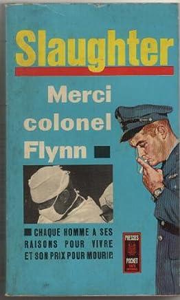 Merci colonel flynn