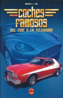 Coches famosos del cine y la television (Universos Alternativos)