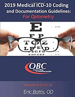 2018 Medical ICD-10 Coding and  Documentation Guidelines: For Optometry