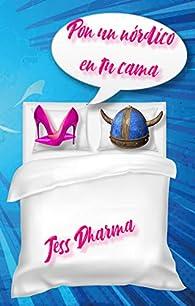 PON UN NÓRDICO EN TU CAMA par Jess Dharma