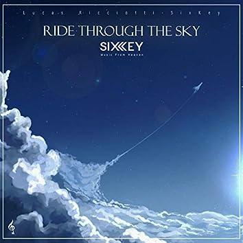 Ride Through the Sky