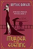 Murder in the Evening (A Miss Alice Murder Mystery Book 2)