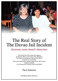 The Real Story of The Davao Jail Incident: 3rd Edition