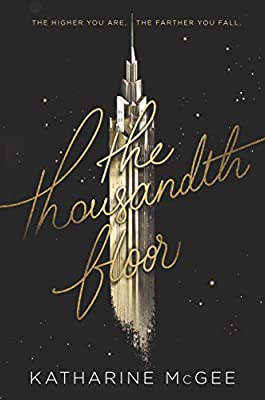 The Thousandth Floor from HarperCollins