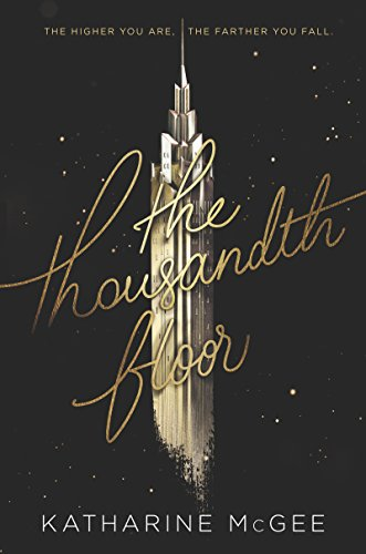 The Thousandth Floor (English Edition)