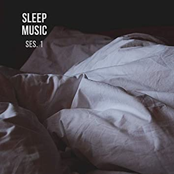 Sleep Music, Relax and Sleep Sounds and Music Session 1