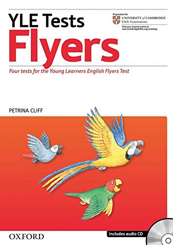 Cambridge Young Learners English Tests: Flyers: Practice tests for the Cambridge English: Flyers Tests